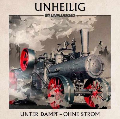 Unheilig MTV Unplugged Unter Dampf Ohne Strom