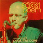 saxist poem cook the cake